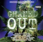 Familia Entertainment Presents - Ghaned Out Vol. 1
