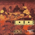 E.R.C. - Handling Business And Then Some