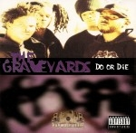 Graveyards - Do Or Die