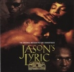 Jason's Lyric - Soundtrack