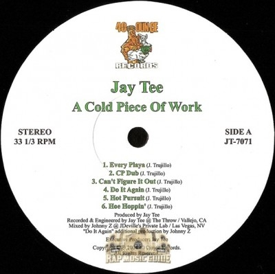 Jay Tee - A Cold Piece Of Work