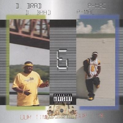 D. Brad & P-Mac - Our Time
