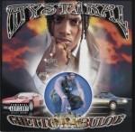 Mystikal - Ghetto Fabulous