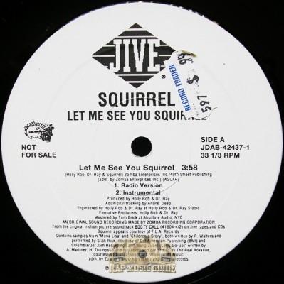 Squirrel - Let Me See You Squirrel