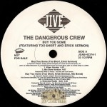 Dangerous Crew - Buy You Some
