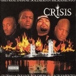 Crisis - Crazy Real Insane Soldiers In Sacramento