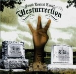 South Central Cartel - Westurrection