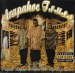 Arapahoe Trues - Original Rhythm & Hard Core Hip Hop Blues