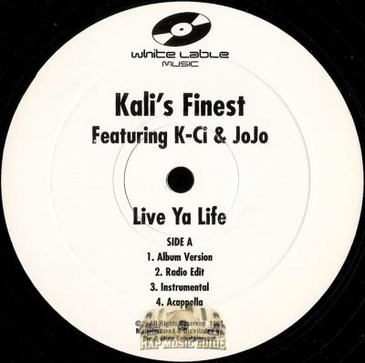 Kali's Finest - Live Ya Life