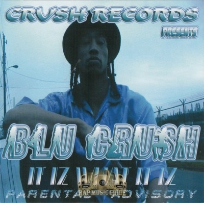 Blu Crush - It Iz What It Iz