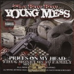 The Boy Boy Young Mess - Prices On My Head, Thug Money On Yo Family: Mixtape Vol. 1