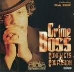 Crime Boss - Conflicts & Confusion