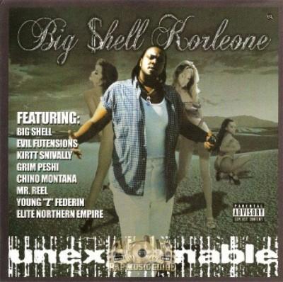 Big Shell Korleone - Unexplainable