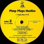 Pimp Playa Hustlas - Show Me The Way / Death Row