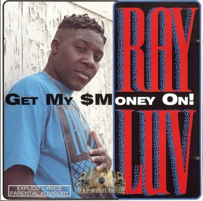 Ray Luv - Get My Money On!