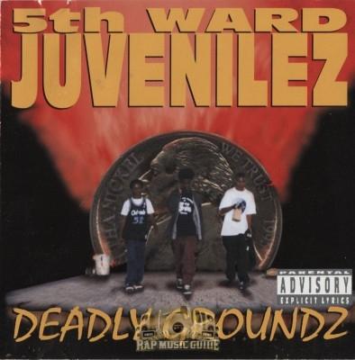 5th Ward Juvenilez - Deadly Groundz