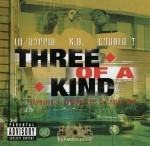 Lil' Ronnie, K.B., Double T - Three Of A Kind: Screwed & Chopped