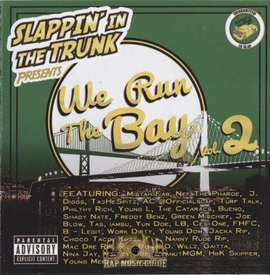 Slappin' In The Trunk Presents - We Run The Bay Vol. 2