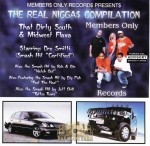 Member$ Only Record$ Present$ - The Real Nigga$ Compilation