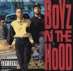 Boyz N The Hood - Soundtrack