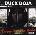 Duck Doja - Trapped In The Hood
