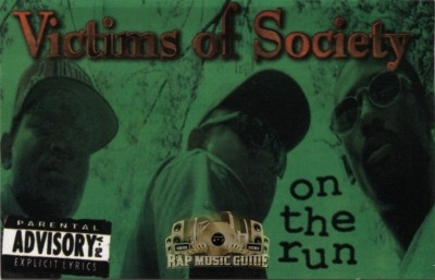 Victims Of Society - On The Run