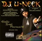 DJ U-Neek - Ghetto Street Pharmacist Volume One