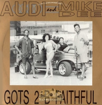 Audi & Mike Dee - Gots 2 B Faithful