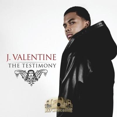 J. Valentine - The Testimony