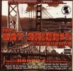 E-40 Presents - The Bay Bridges Compilation Vol.1
