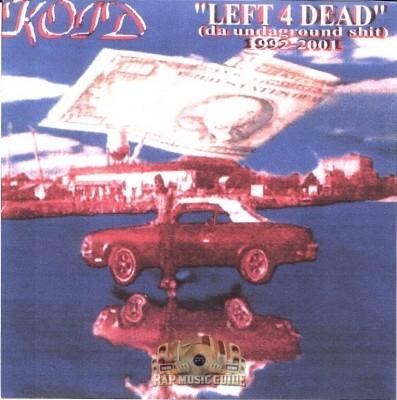 Koid - Left 4 Dead: Da Undaground Shit (1992-2001)
