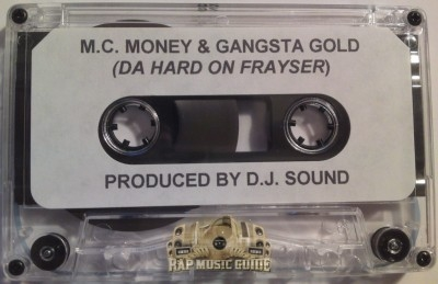 MC Money & Gangsta Gold - Da Hard On Frayser