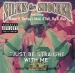 Silkk The Shocker - Just Be Straight With Me