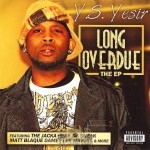Y.S. Yesir - Long Overdue: The EP