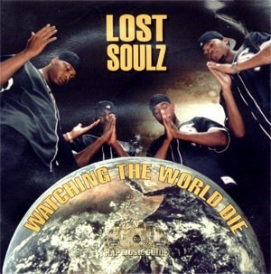 Lost Soulz - Watching The World Die