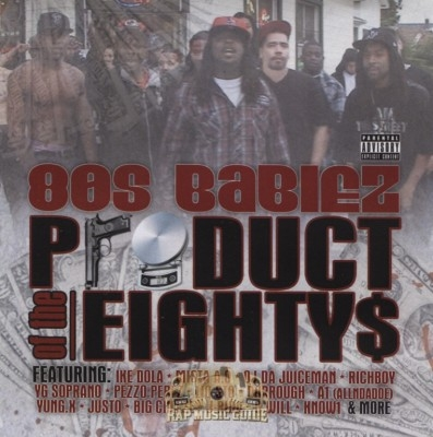 80's Babiez - Product Of The Eightys