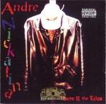 Andre Nickatina - These R The Tales