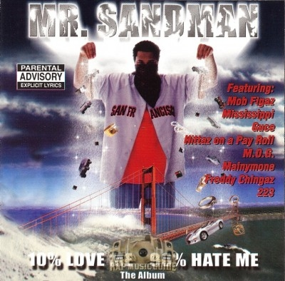 Mr. Sandman - 10% Love Me  90% Hate Me