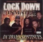 Lock Down Inmates - Da Drama Continues