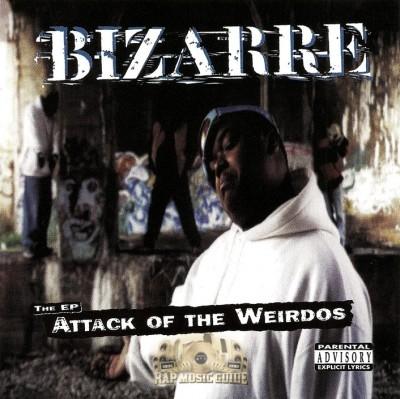 Bizarre - Attack Of The Weirdos
