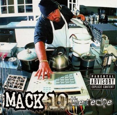 Mack 10 - The Recipe