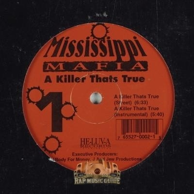 Mississippi Mafia - A Killer Thats True