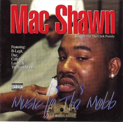 Mac Shawn - Music Fo Tha Mobb