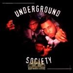 Underground Society - Underground Society