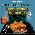 Rich The Factor - Peach Cobbler To Mobbsters 4