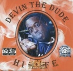 Devin The Dude - Hi Life