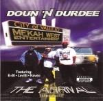 Doun 'N Durdee - The Arrival