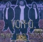 Von-G - Money Mack Murda