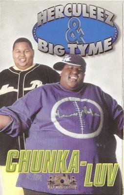 Herculeez & Big Tyme - Chunka-Luv