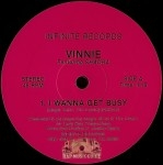 Vinnie featuring Shadra - I Wanna Get Busy / What's Up With Our Love